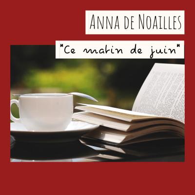 13 - « Ce matin de juin », Anna de Noailles cover