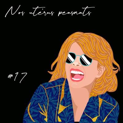 Podcast #17 Nos utérus pensants cover