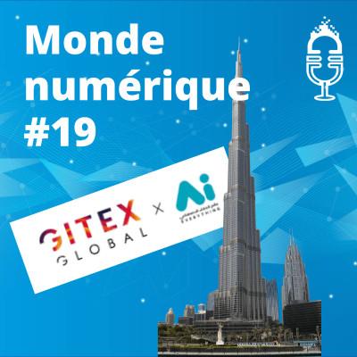 #19 Gitex de Dubaï : reportage au coeur de la ville du futur cover