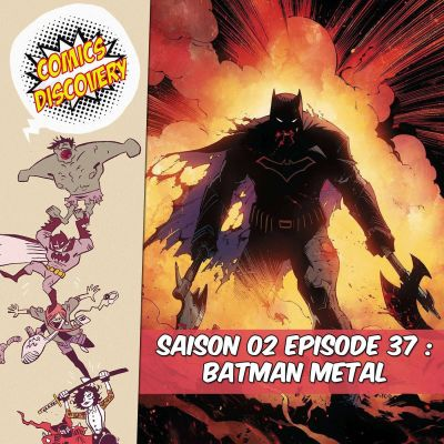 ComicsDiscovery S02E37: Batman Metal cover