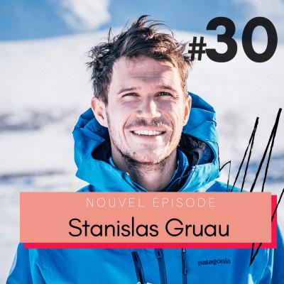 #30 Stanislas Gruau, Explora Project : s'entourer de personnes meilleures que soi 💥 cover