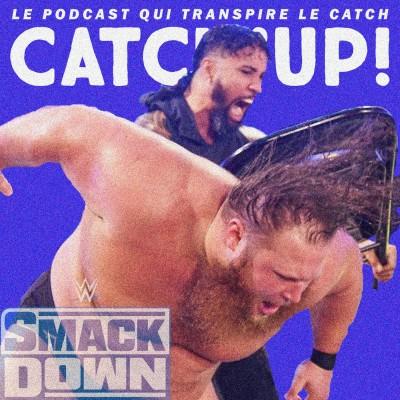 Catch'up! WWE Smackdown du 27 novembre 2020 - Reprise des hostilités cover