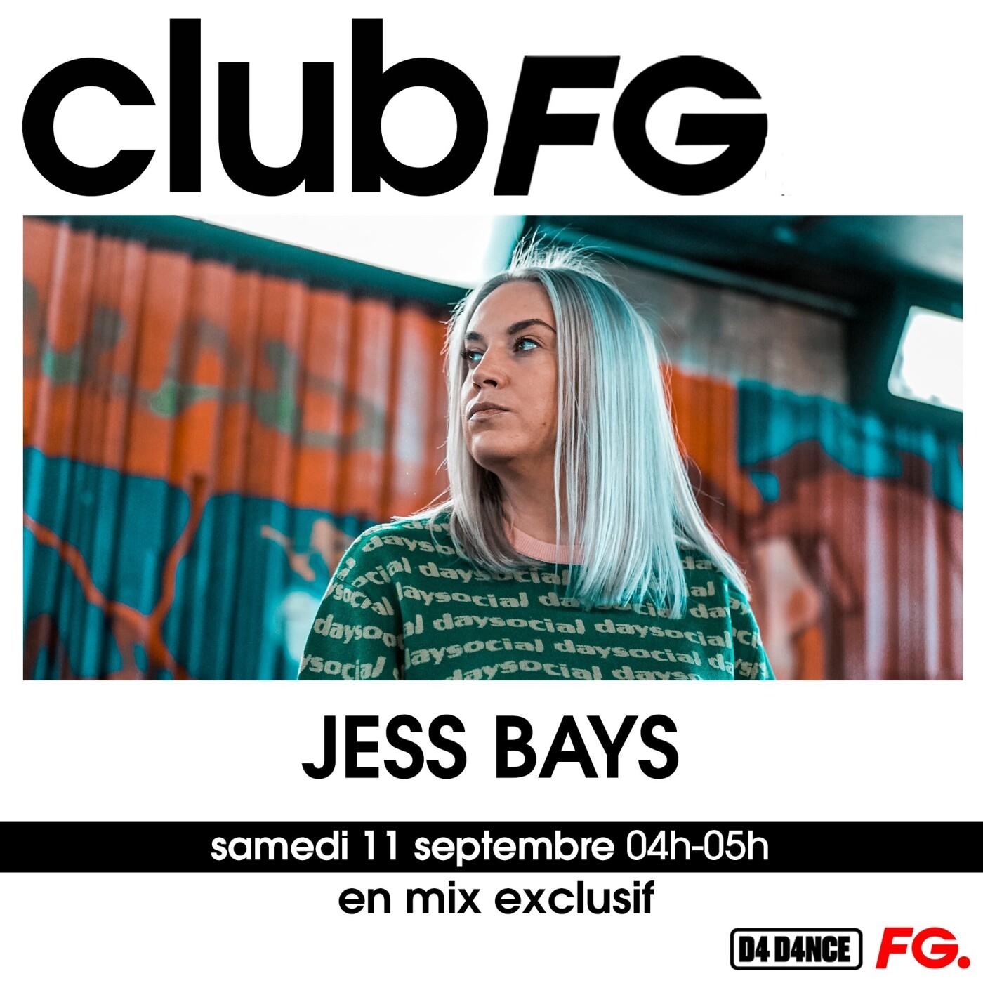 CLUB FG : JESS BAYS
