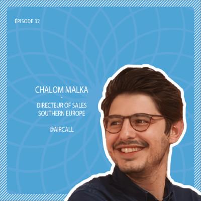 #32 Aircall : La téléphonie d'entreprise cloud connectée aux outils métiers avec Chalom Malka cover