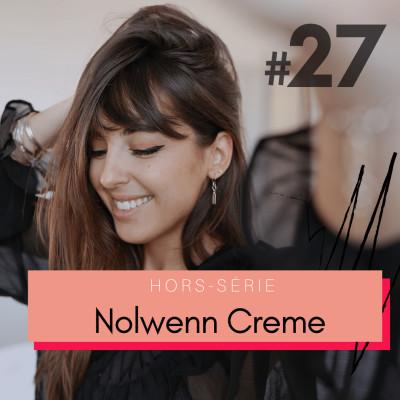 #27 Nolwenn Creme : retrouver l'amour après une longue relation cover