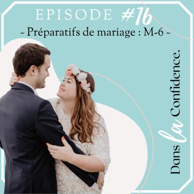 #16 - Préparatifs de mariage M-6 cover