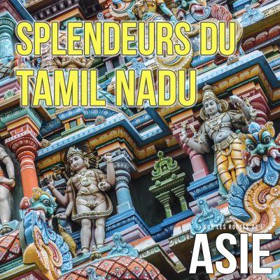 #67 - Splendeurs du Tamil Nadu (Inde) cover