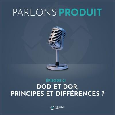 Episode 21 - DoD et DoR, principes et différences cover