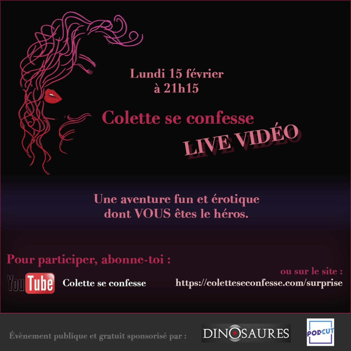 Annonce LIVE Colette se confesse - Rendez-vous lundi 15 février 2021