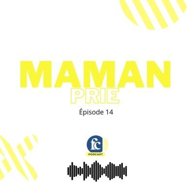 Maman prie #14 : La louange ou comment avoir l'effet Ava Max, puissance 10 ! cover
