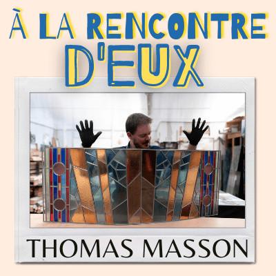 #6. Thomas Masson - Vitrailliste / Maitre Verrier cover