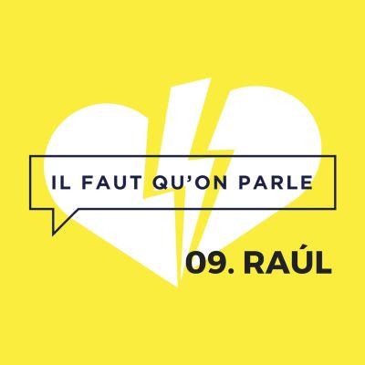 image #9 - Raúl : Le Pragmatisme amoureux