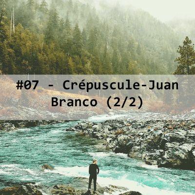 image #07-Crépuscule- Juan Branco (2/2)