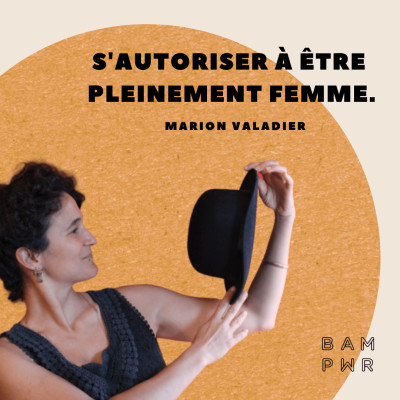 EP23 Marion Valadier - S'autoriser à être pleinement femme cover