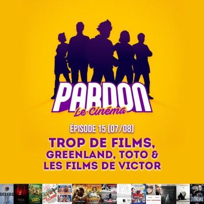 TROP DE FILMS, GREENLAND, TOTO & LES FILMS DE VICTOR cover