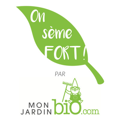 On sème FORT !  Le podcast du jardinage bio et de la permaculture cover