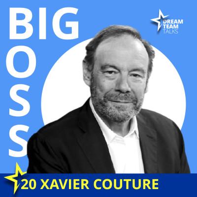BIG BOSS#20 XAVIER COUTURE : Diriger les plus grosses chaines de télévision : de TF1 à Canal+ puis Orange sport cover