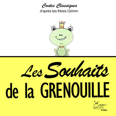 LES SOUHAITS DE LA GRENOUILLE