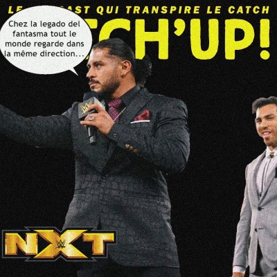 Catch'up! NXT du 4 mai 2021 - Combat de rue cover