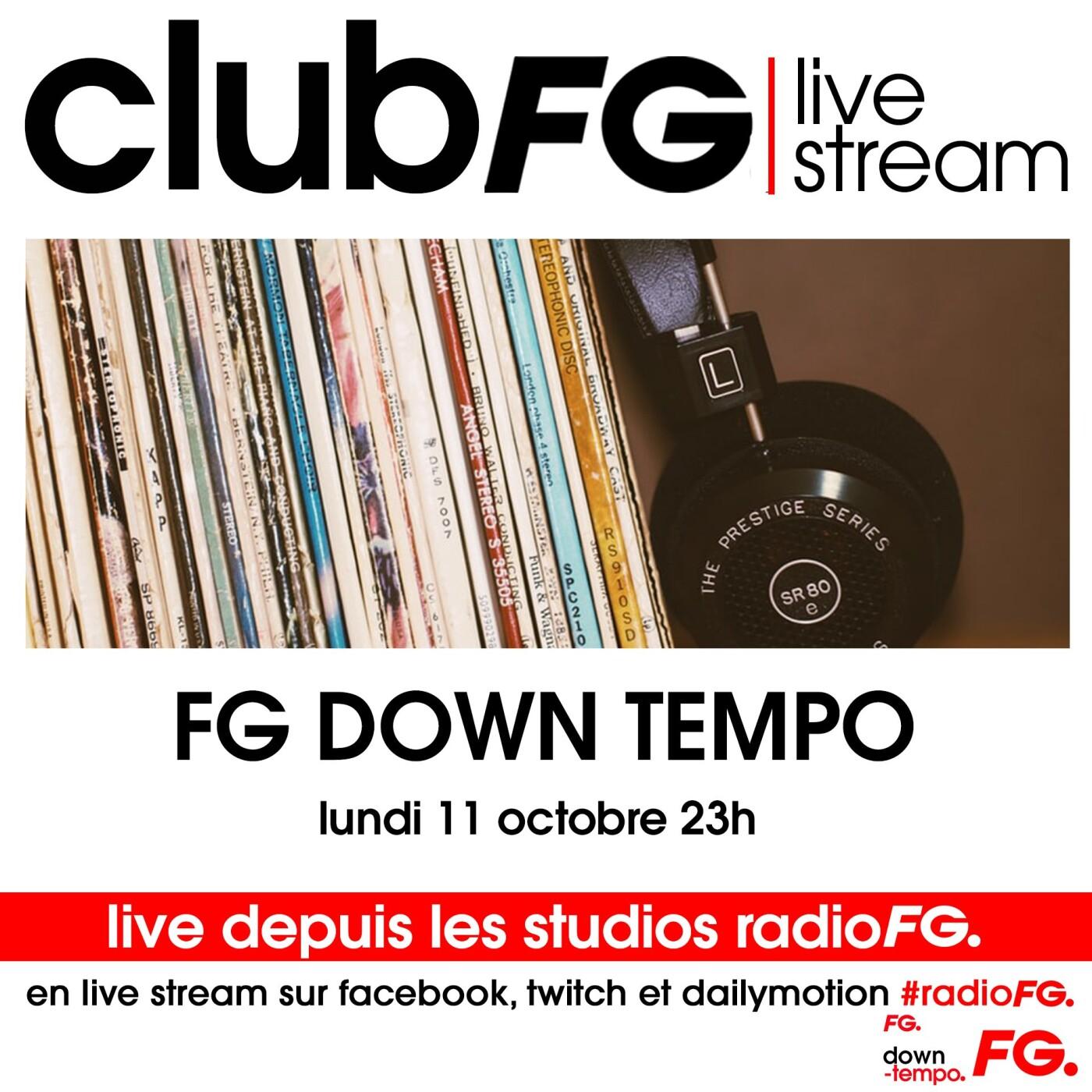 CLUB FG LIVE STREAM : FG DOWN TEMPO