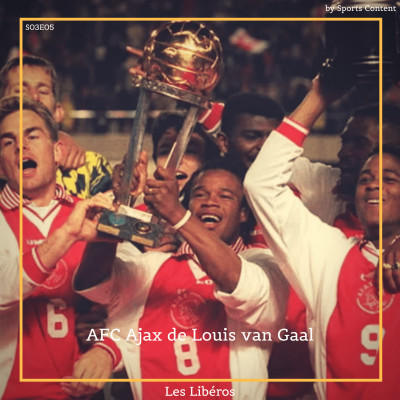 L'AFC Ajax de Louis Van Gaal (1991-1997) cover