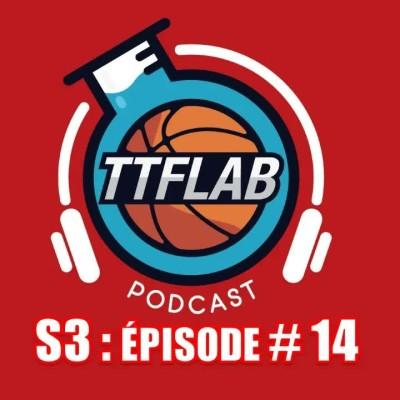 #TTFLPodcast : S3 - Episode #14 cover