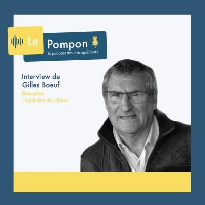 Ep.64 - Gilles Boeuf (Biologiste) - L'optimiste du climat cover