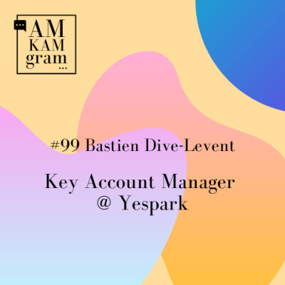 Episode 99 : Bastien, Key Account Manager chez Yespark cover