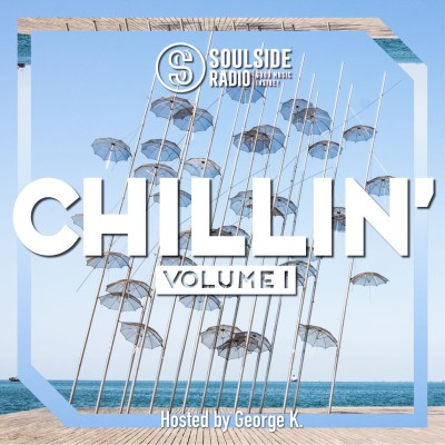 SOULSIDE RADIO CHILLIN - VOL. 1 (Hosted by George K.) cover