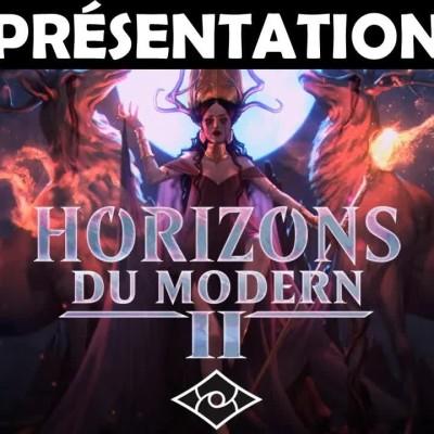 Présentation de Modern Horizons  2 ! Du très LOURD en perspective I Magic: The Gathering cover