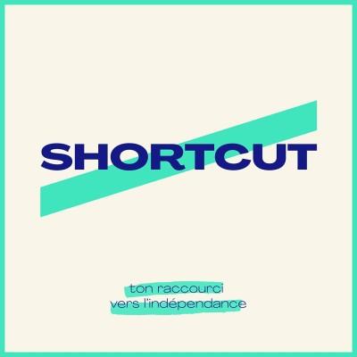 Shortcut | Ton raccourci vers l'indépendance cover