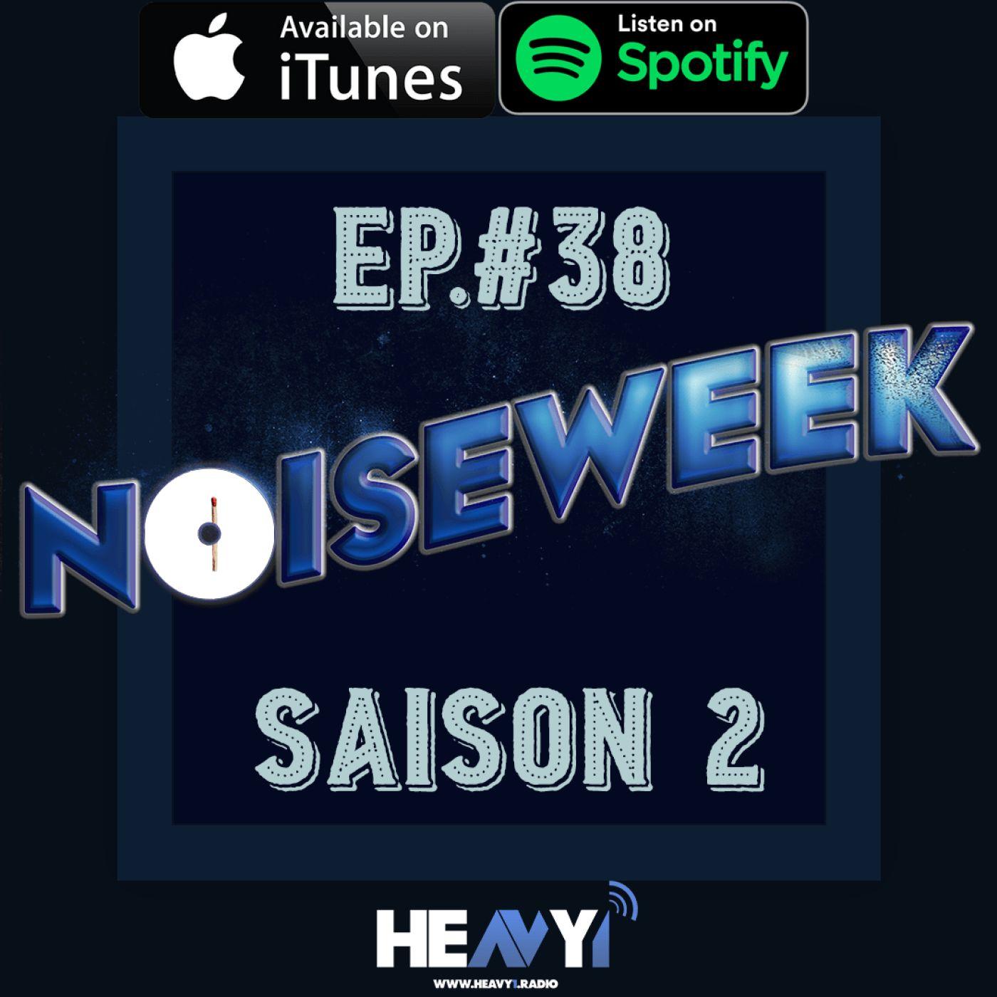 Noiseweek #38 Saison 2