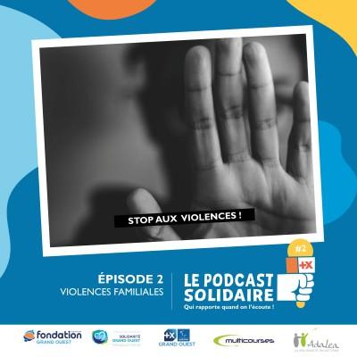 #2 : Violences familiales avec Solidarité Grand Ouest cover