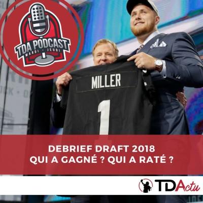 image TDA Podcast n°239 : qui a gagné la Draft 2018 ?