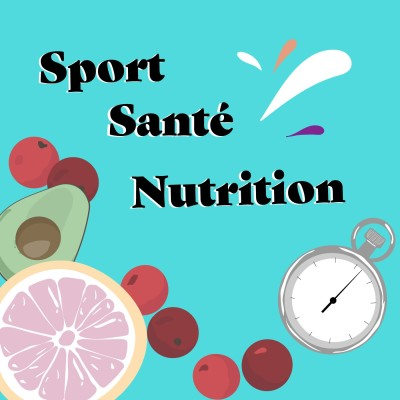 Sport Santé Nutrition Podcast cover