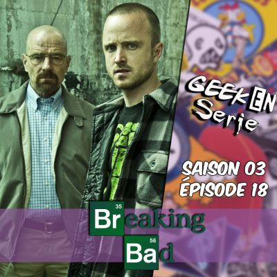 image Geek en série 3x18 : Breaking Bad
