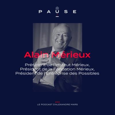Alain Mérieux, Fondateur de bioMérieux, Président de la Fondation Mérieux, Président de l'Entreprise des Possibles cover