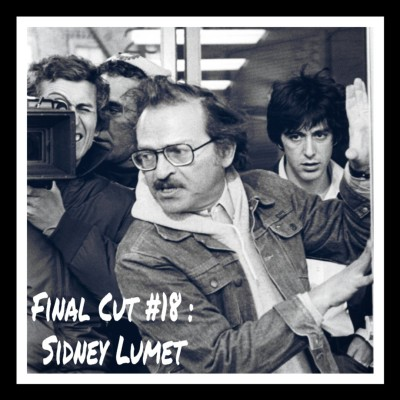 Final Cut Episode 18 - Sidney Lumet