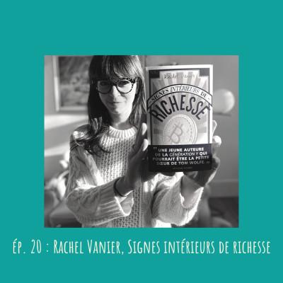 # 20 - Rachel Vanier, Signes intérieurs de richesse cover