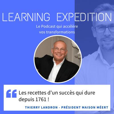 #47 - Thierry Landron /// Gaufre Méert - Les recettes d'un succès qui dure depuis 1761 !