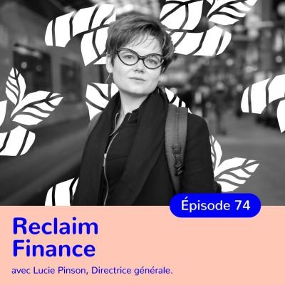 Lucie Pinson, Reclaim Finance, Mettre la finance au service du climat cover