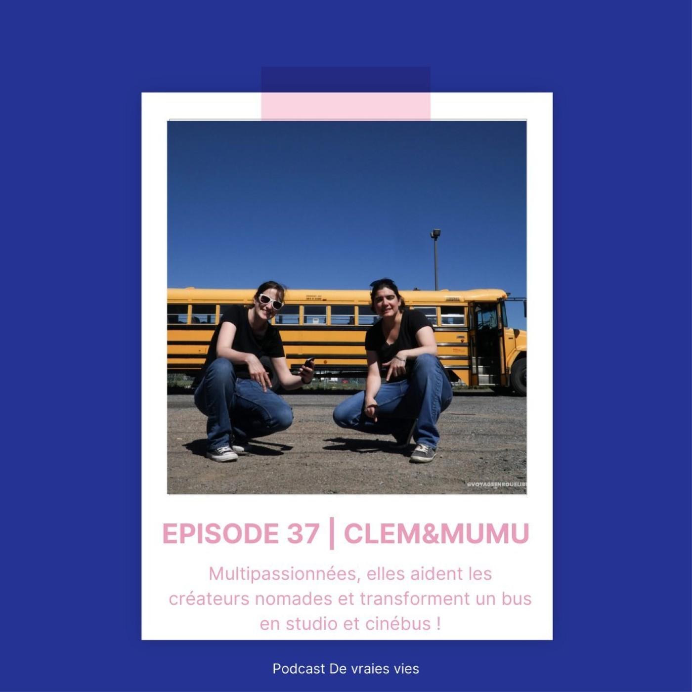 Clem&Mumu   Multipassionnées, elles aident les créateurs nomades et transforment un bus en studio et cinébus !