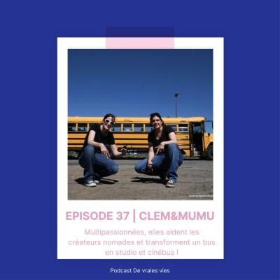 Clem&Mumu | Multipassionnées, elles aident les créateurs nomades et transforment un bus en studio et cinébus ! cover