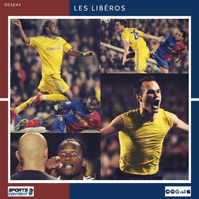 image Les Libéros - #S02E43 - Legend Game : FC Barcelone - Chelsea FC 1/2 LDC 2008-2009