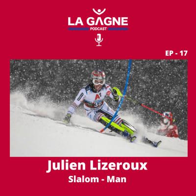 EP 17 - Julien Lizeroux, Slalom - Man ! cover