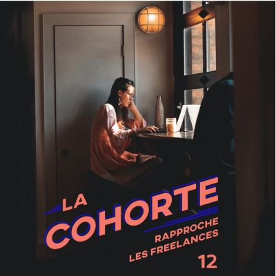 LaCohorte/S1E12/ Travailler seul-e sans se sentir isolé-e cover