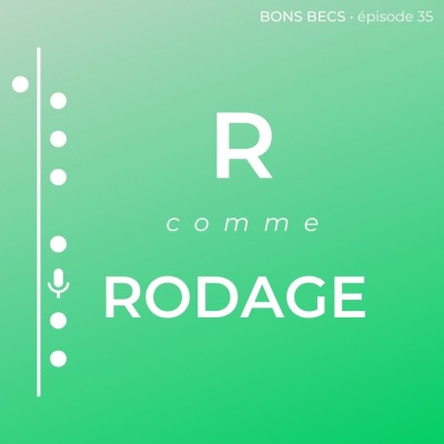 Épisode 35 • R comme RODAGE cover