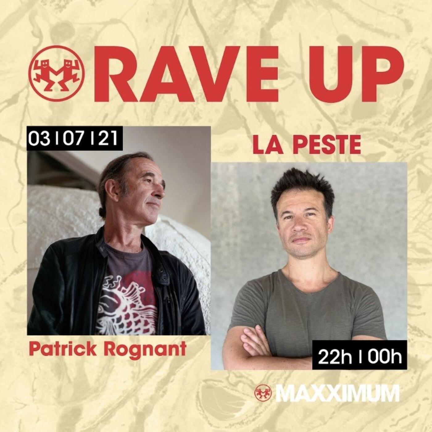 RAVE UP : LA PESTE