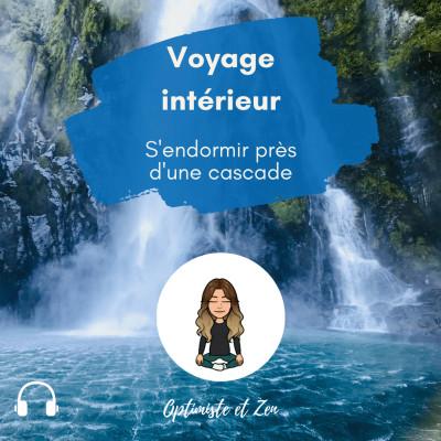 20 - Voyage intérieur - S'endormir près d'une cascade cover