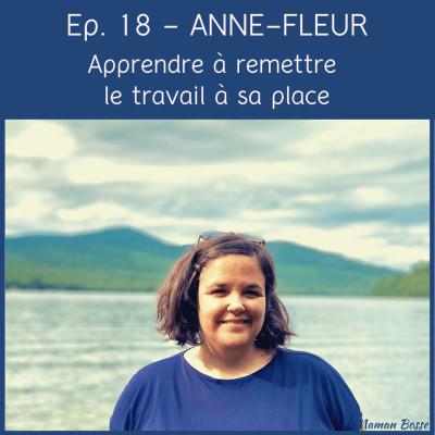 Anne-Fleur - Apprendre à remettre le travail à sa place cover